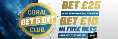 Coral Bet and Get Club details